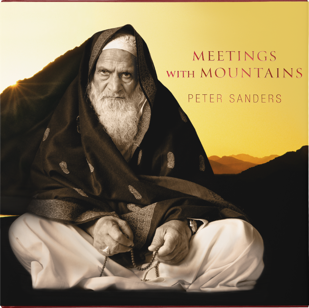 Meetings with Mountains - Encounters with Saints and Sages of the ...